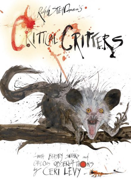 Little Critters By Ralph Steadman and Ceri Levy