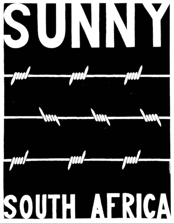Sunny South Africa, 1969ScreenprintCourtesy Alexander Peter DukesPhoto: Poster Workshop 1968-1971 published by Four Corners Books