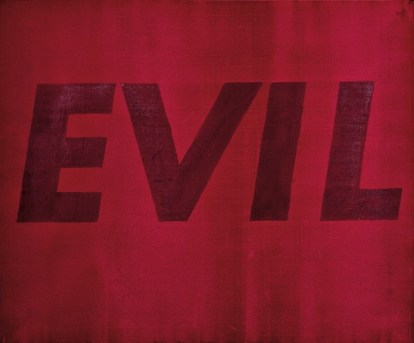 Ed Ruscha Evil, 1973 Screenprint on wood veneer 19 7/8 x 30 1/8 in. UBS Art Collection ©Ed Ruscha. Courtesy of the artist