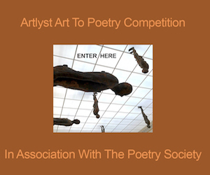 Artlyst -- Art to Poetry - Competition In Association The Poetry Society