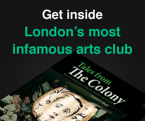 Get inside London's most infamous arts club - Tales from The Colony